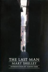 The Last Man by Mary Shelley, published in 1826
